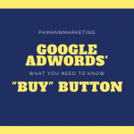 Google AdWords' Buy Button: What You Need to Know