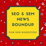 Google's AMP Boosts Traffic & Engagement, + More in This Week's SEO & SEM News Roundup