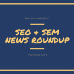 Google vs. Annoying Ads, + More in This Week's SEO & SEM News Roundup