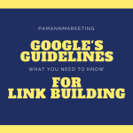 Google's Guidelines For Link Building: What You Need to Know