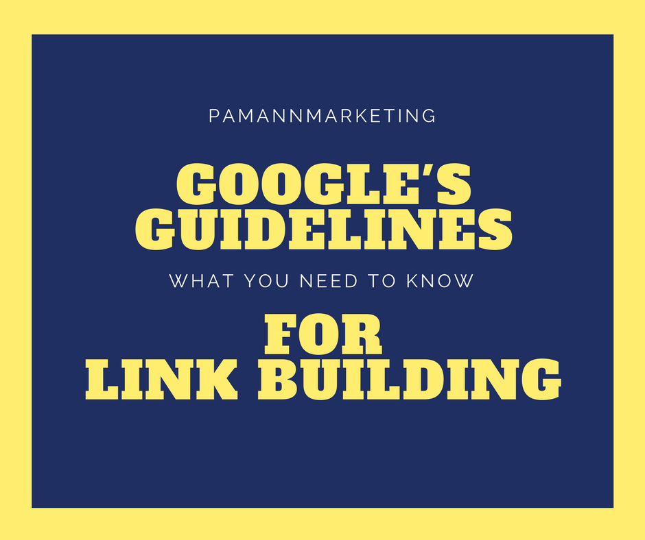 google's guidelines for link building