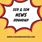 A Google Algorithm Update Occurred Last Week, + More in This Week's SEO & SEM News Roundup