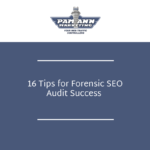 16 Tips for Forensic SEO Audit Success [Checklist]