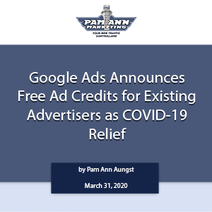 Google Ads Announces Free Ad Credits for Existing Advertisers as COVID-19 Relief