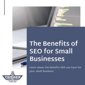 The benefits of SEO for small businesses.