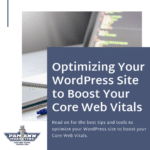 How to Optimize Your WordPress Site to Boost Core Web Vitals
