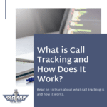 What is Call Tracking and How Does It Work?