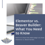 Elementor vs. Beaver Builder: What You Need to Know