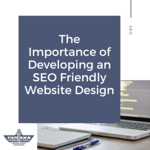 The importance of developing an SEO friendly website design
